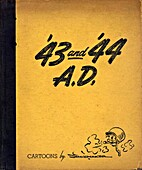 '43 and '44 A. D. : Cartoons by Shoemaker by…