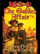 1634: The Galileo Affair by Eric Flint