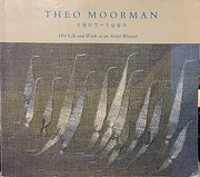 Theo Moorman 1907-1990 Her Life and Work as…