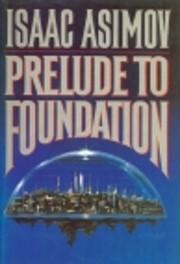 Prelude to Foundation (Foundation Novels) af…