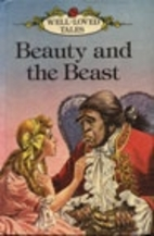 Well Loved Tales: Beauty and the Beast by…