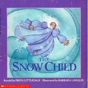 The Snow Child de Freya Littledale