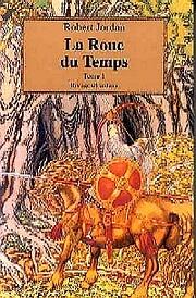 La Roue du Temps (La Roue du Temps, #1)