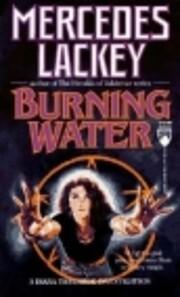 Burning Water por Mercedes Lackey