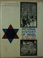 Pictorial history of Israel by Jacob A.…