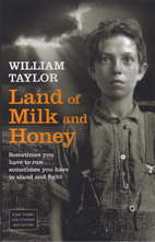 Land of Milk and Honey by William Taylor