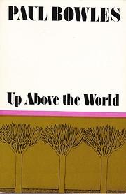 Up above the world av Paul Bowles