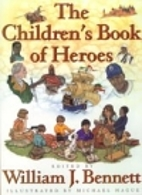 The Children's Book of Heroes by William J.…