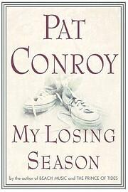 My Losing Season: A Memoir av Pat Conroy