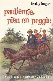 Paulientje, Pien en Peggie! af Freddy Hagers