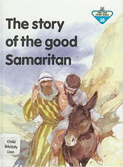 The Story of the Good Samaritan (The Lion…