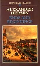 Ends and beginnings by Alexander Herzen