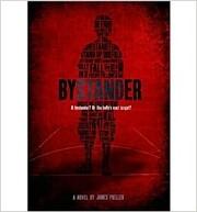 Bystander – tekijä: James Preller