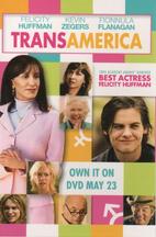 Transamerica [2005 film] by Duncan Tucker