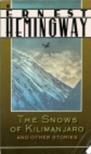 The Snows of Kilimanjaro and Other Stories…