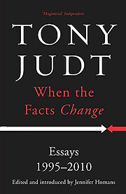 When the Facts Change: Essays, 1995-2010 –…