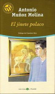 El jinete polaco af Antonio Muñoz Molina