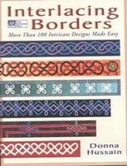 Interlacing Borders: More Than 100 Intricate…