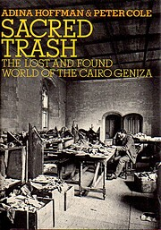 Sacred trash : the lost and found world of…