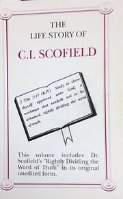 The Life Story of C.I. Scofield av Charles…