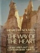 The Way of The Heart: Desert Spirituality…