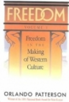 Freedom in the Making of Western Culture by…