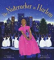 The Nutcracker in Harlem por T. E. McMorrow