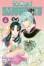 The Story of Saiunkoku, Vol. 6 by Sai Yukino