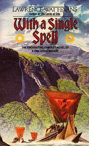 With a single spell de Lawrence Watt-Evans