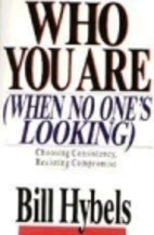 Who You Are When No One's Looking by Bill…
