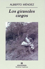 Los girasoles ciegos af Alberto Méndez…