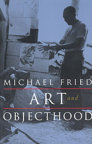Art and Objecthood: Essays and Reviews por…