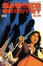 Saucer Country Vol. 1: Run de Paul Cornell