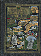 The Historical encyclopedia of New Mexico -…