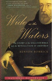 Wide as the Waters: The Story of the English…