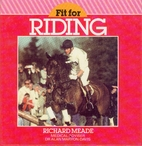 Fit for riding by Richard Meade