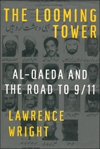 The Looming Tower: Al-Qaeda and the Road to…