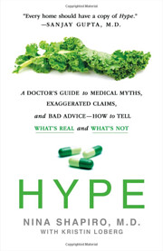 Hype : a doctor's guide to medical…