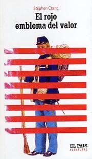 El rojo emblema del valor de Stephen Crane