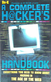 A Complete Hacker's Handbook: Everything You…