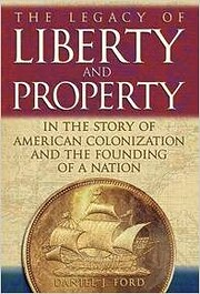 The Legacy Of Liberty and Property in the…
