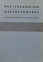 Pre-Columbian Hallucinogens: God's Flesh and…