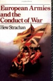 European armies and the conduct of war av…