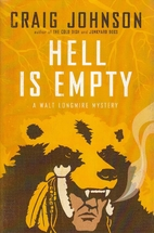 Hell Is Empty: A Walt Longmire Mystery (Walt…