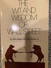 The Wit and wisdom of Wall Street af Jr.…