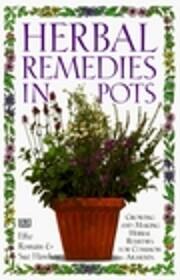 Herbal Remedies in Pots – tekijä: Sue…
