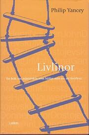 Livlinor : en bok om människor som…
