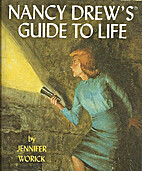 Nancy Drew's Guide to Life by Jennifer…