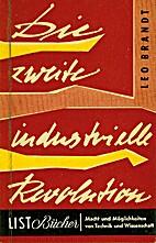 Die zweite industrielle Revolution by Leo…