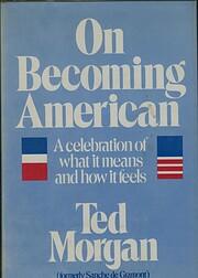 On Becoming American (Tesoro books) de Ted…